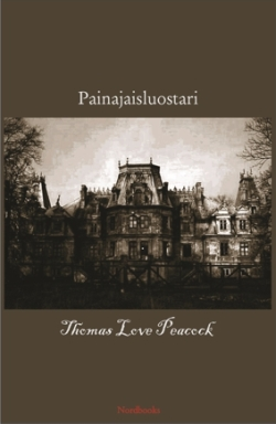 Painajaisluostari Thomas Love Peacock