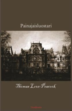 Painajaisluostari Thomas Love Peacock