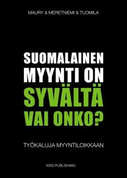 suomalainen myynti on syvältä arvostelu