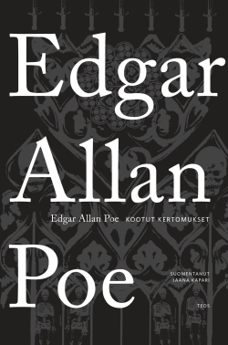 Edgar Allan Poe: Kootut kertomukset