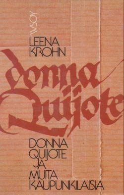 Leena Krohn Donna Quijote arvostelu