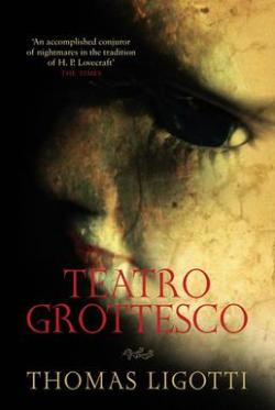 Teatro Grottesco (2007)